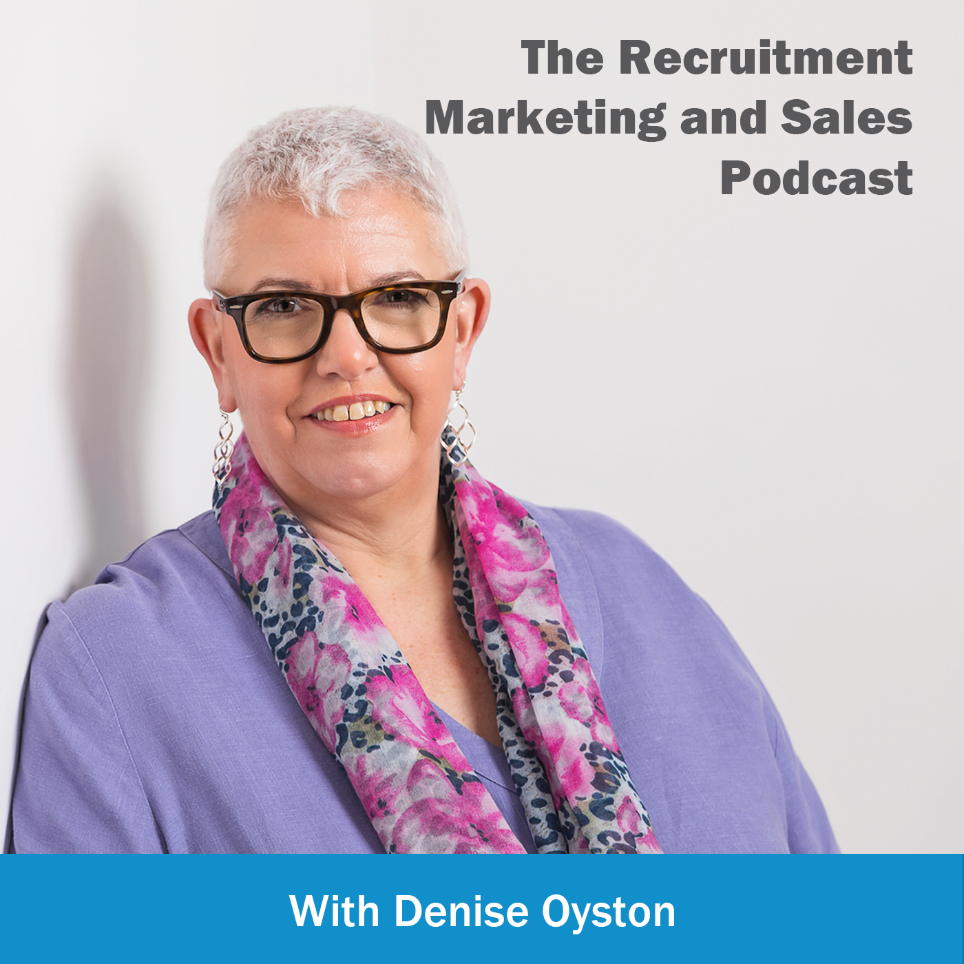 The Recruitment Marketing and Sales Podcast